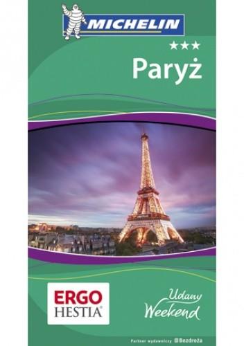 Okładka książki Paryż. Udany weekend. Wydanie 4