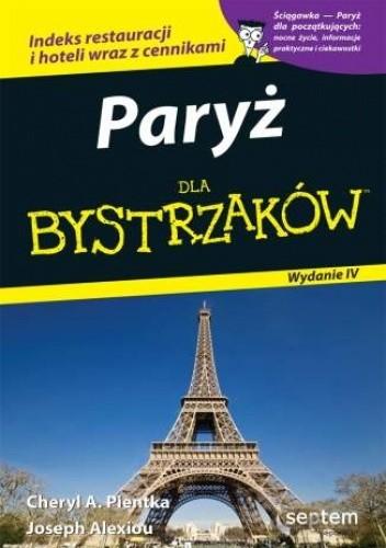 Okładka książki Paryż dla bystrzaków. Wydanie IV