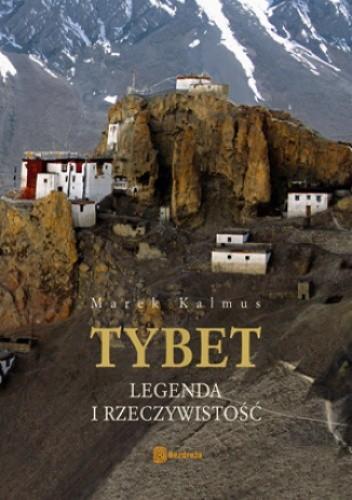 Okładka książki Tybet. Legenda i rzeczywistość. Wydanie 1