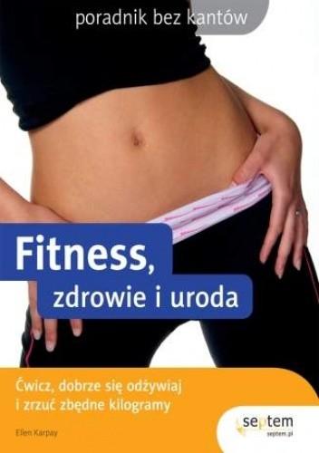 Okładka książki Fitness, zdrowie i uroda