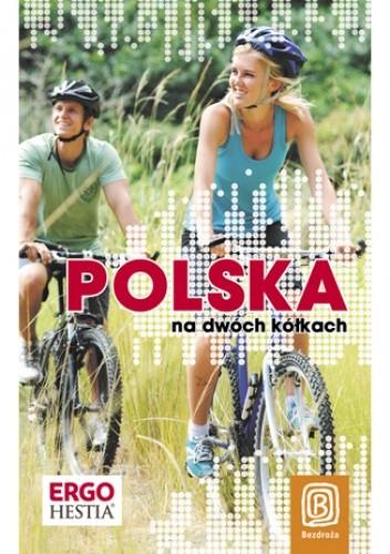 Okładka książki Polska na dwóch kółkach. Wydanie 1
