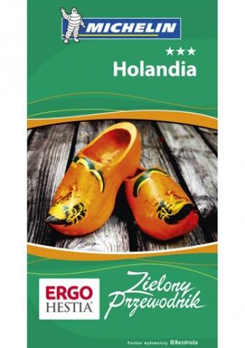 Okładka książki Holandia. Zielony Przewodnik. Wydanie 1