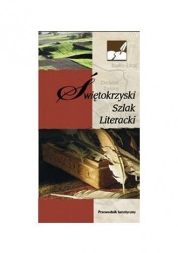 Okładka książki Świętokrzyski Szlak Literacki