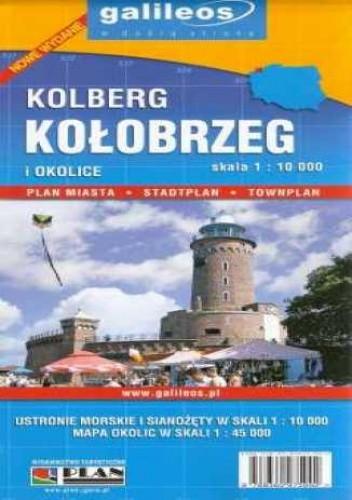 Okładka książki Kolberg. Kołobrzeg i okolice. Plan miasta [Galileos]