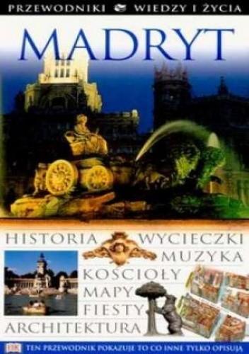 Okładka książki Madryt. Przewodniki Wiedzy i Życia