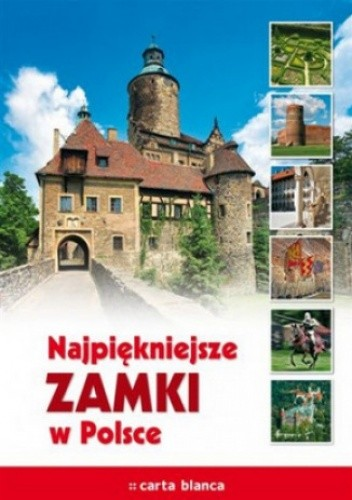 Okładka książki Najpiękniejsze zamki w Polsce