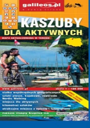 Okładka książki Kaszuby dla aktywnych. Mapa [Galileos]