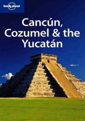 Okładka książki Kankun, Cozumel i Jukatan. Przewodnik Lonely Planet