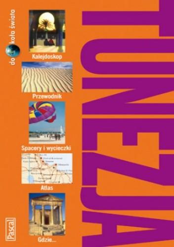 Okładka książki Tunezja. Przewodnik (Dookoła Świata)
