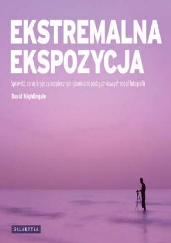 Okładka książki Ekstremalna ekspozycja