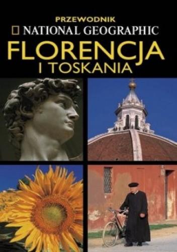 Okładka książki Florencja i Toskania. Przewodnik National Geographic