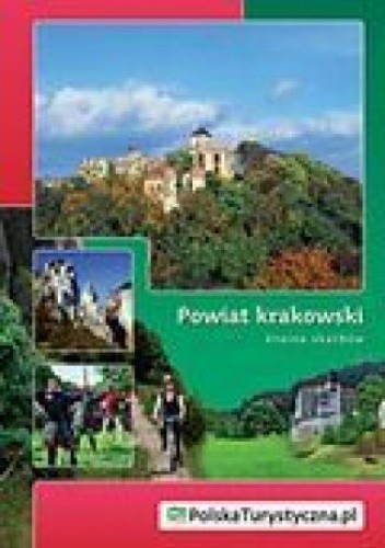 Okładka książki Powiat krakowski. Kraina skarbów. Wydanie 1