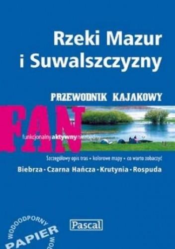 Okładka książki Rzeki Mazur i Suwalszczyzny. Przewodnik kajakowy