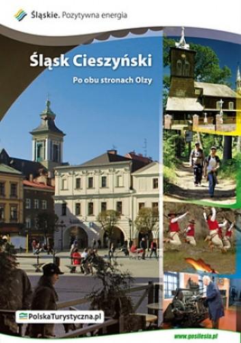 Okładka książki Śląsk Cieszyński. Po obu stronach Olzy
