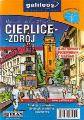 Okładka książki Cieplice-Zdrój. Ilustrowany przewodnik z mapami [Galileos]