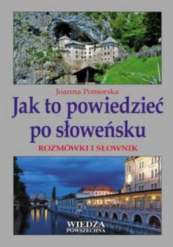 Okładka książki Jak to powiedzieć po słoweńsku