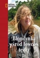 Blondynka wśród łowców tęczy (okładka twarda)