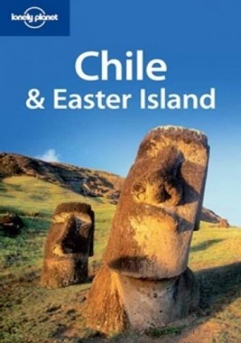 Okładka książki Chile i Wyspa Wielkanocna. Przewodnik Lonely Planet