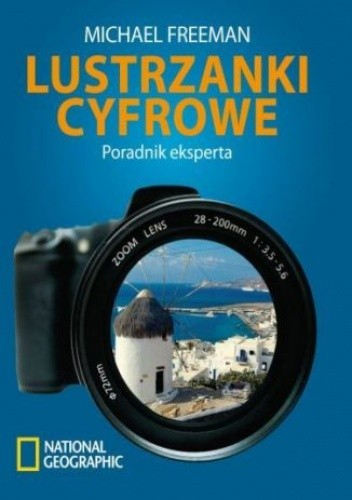 Okładka książki Lustrzanki cyfrowe. Poradnik eksperta