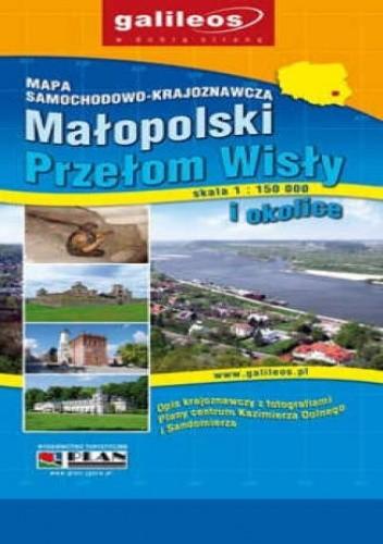 Okładka książki Małopolski Przełom Wisły. Mapa samochodowo-krajoznawcza [Galileos]