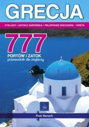 Okładka książki Grecja. 777 portów i zatok. Przewodnik dla żeglarzy