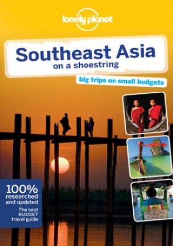 Okładka książki Southeast Asia on a Shoestring (Azja Południowo Wschodnia). Przewodnik Lonely Planet