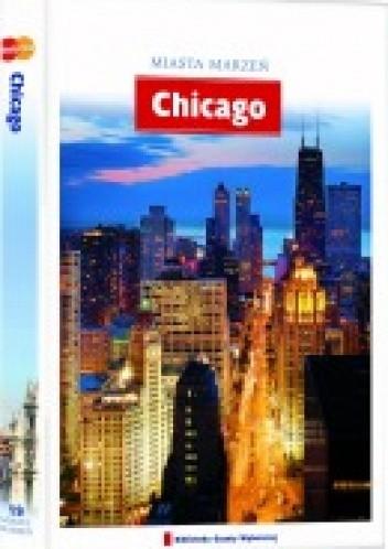 Okładka książki Miasta marzeń. Chicago