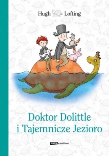 Okładka książki Doktor Dolittle i Tajemnicze Jezioro