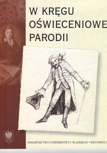 Okładka książki W kręgu oświeceniowej parodii