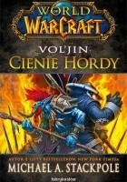 World of Warcraft: Vol'Jin Cienie Hordy