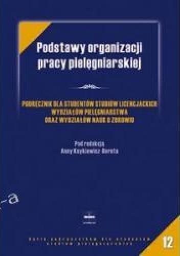 Okładka książki Podstawy organizacji pracy pielęgniarskiej