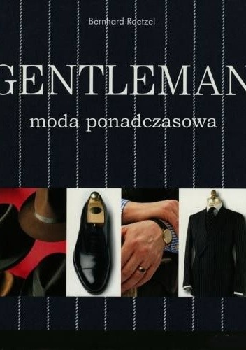 Okładka książki Gentleman. Moda ponadczasowa