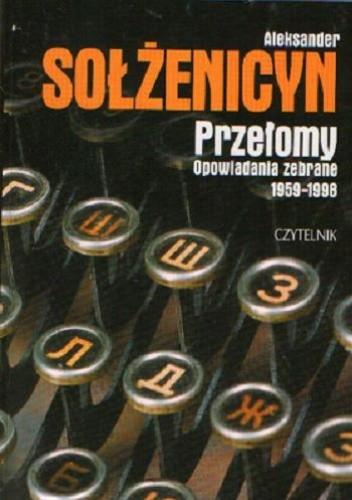 Okładka książki Przełomy. Opowiadania zebrane 1959-1998
