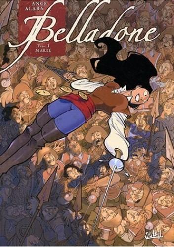 Okładka książki Belladone T01: Marie