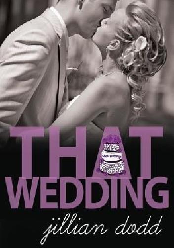 Okładka książki That Wedding