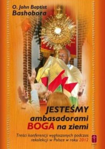 Okładka książki Jesteśmy ambasadorami Boga na ziemi