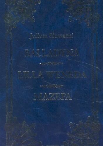 Okładka książki Utwory wybrane. Balladyna. Lilla Weneda. Mazepa