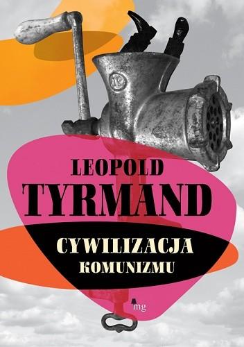 Okładka książki Cywilizacja komunizmu