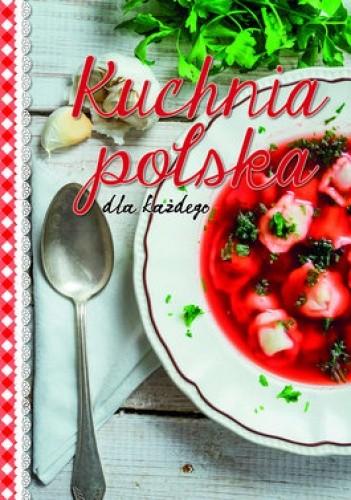 Okładka książki Kuchnia polska dla każdego