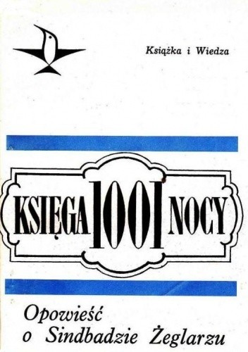 Okładka książki Księga 1001 nocy. Opowieść o Sindbadzie Żeglarzu