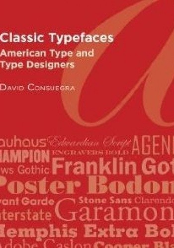 Okładka książki Classic Typefaces. American Type and Type Designers