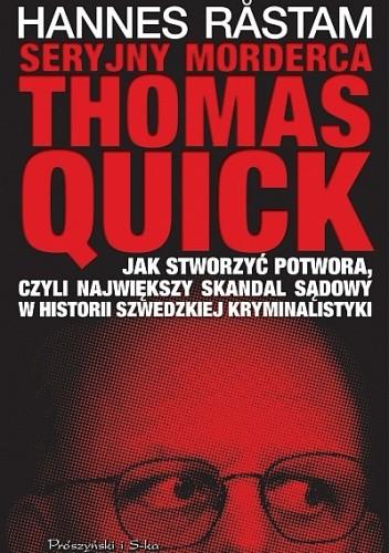 Seryjny morderca Thomas Quick - Hannes Råstam