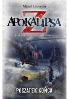 Apokalipsa Z: Początek końca