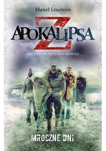 Okładka książki Apokalipsa Z: Mroczne dni
