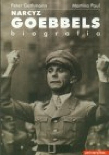 Okładka książki Narcyz Goebbels. Biografia