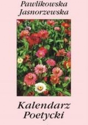 Okładka książki Kalendarz poetycki