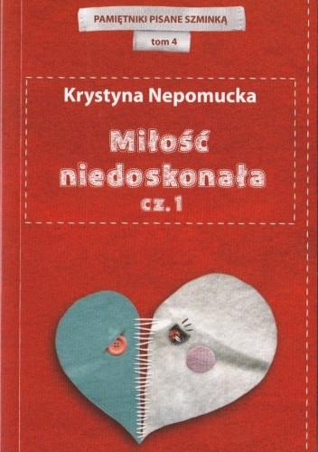 Okładka książki Miłość niedoskonała cz.1