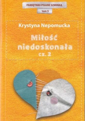 Okładka książki Miłość niedoskonała cz.2