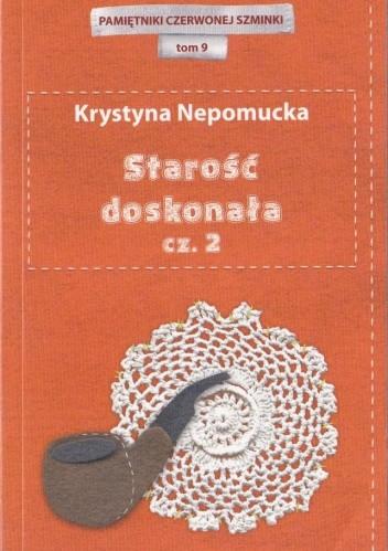 Okładka książki Starość doskonała cz.2
