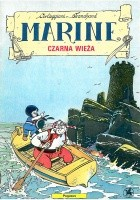 Marine, t. 1. Czarna wieża